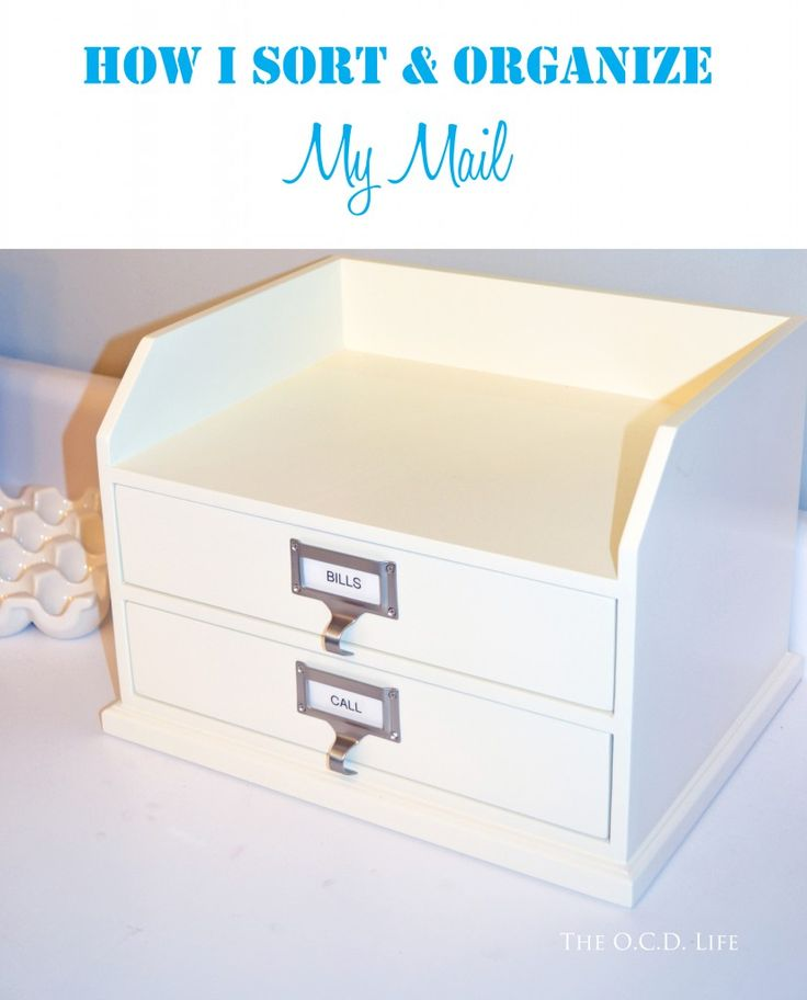 How I Sort & Organize My Mail!
