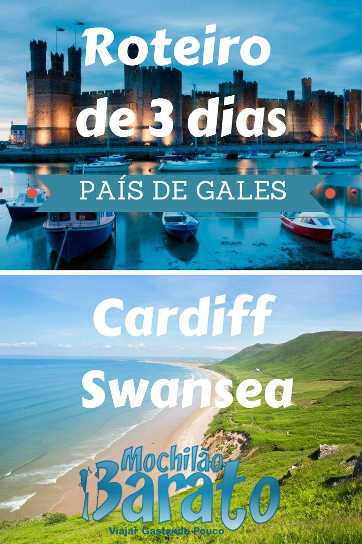 Roteiro pelo País de Gales - Cardiff e Swansea.