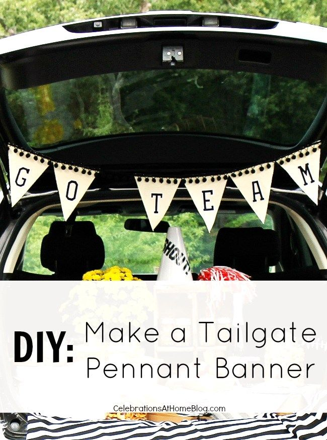 DIY :: Make a Pennant Banner for Tailgating or Game Day parties, Super Bowl parties - Celebrations at Home