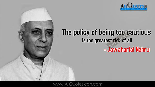 Jawaharlal-Nehru-English-quotes-images-best-inspiration-life-Quotesmotivation-thoughts-sayings-free