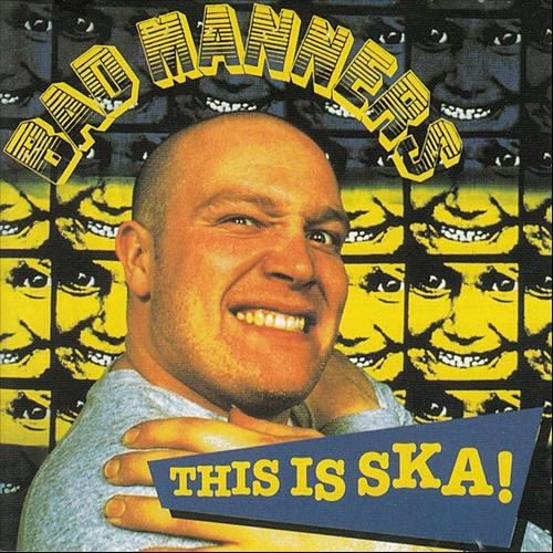 48 Best Bad Manners Images On Pinterest Manners Ska And