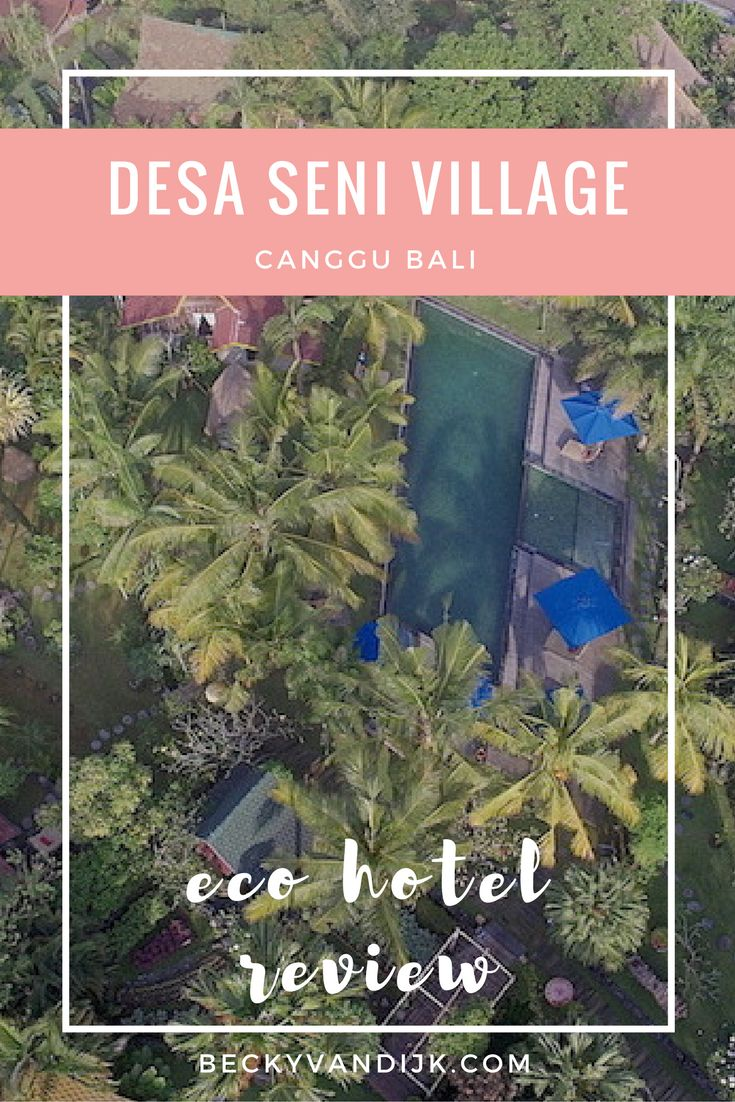 ECO HOTEL REVIEW: DESA SENI VILLAGE, CANGGU, BALI. Desa Seni, meaning Art Village is a unique hideaway from the busy streets of Canggu. One minute you are motoring along a narrow road, sweating under a bike helmet and concerned for your life as scooters race past you, the next you take a turn towards this sanctuary 250 yards from the road and surrounded by rice terraces. There are a multitude of reasons to stay at Desa Seni and I have tried to condense these down into my Top 11!