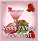 Thursday, Thirsty Thursday Pictures