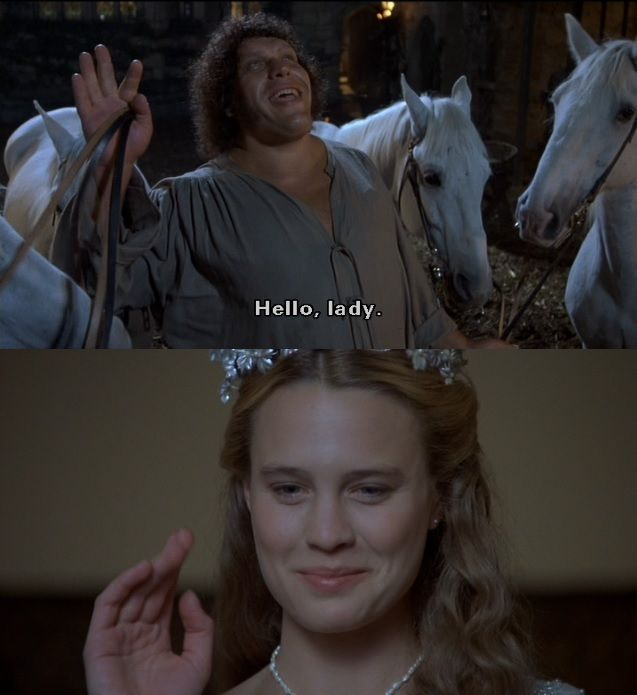 The Princess Bride.This is really one of my favorite parts