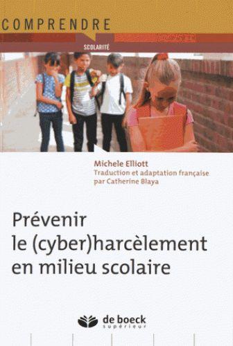 Prévenir le (cyber)harcèlement en milieu scolaire  http://cataloguescd.univ-poitiers.fr/masc/Integration/EXPLOITATION/statique/recherchesimple.asp?id=188996958