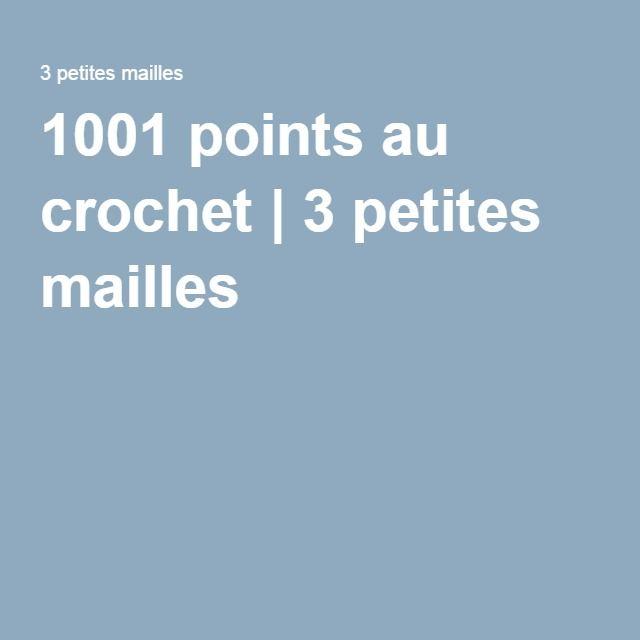 1001 points au crochet | 3 petites mailles