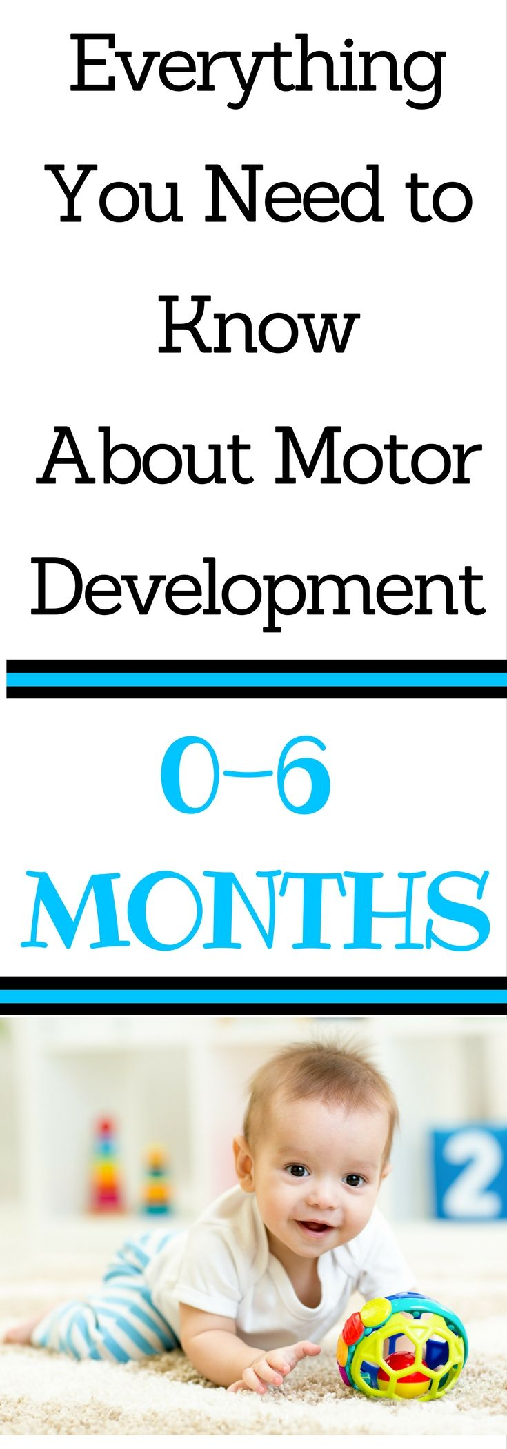 Guide to Gross and Fine Motor Skills: Are you wondering what motor milestones your 0-6 month old baby should have? This complete guide lets you know what skills look like in your infant as well as simple ideas and activities to encourage motor development.