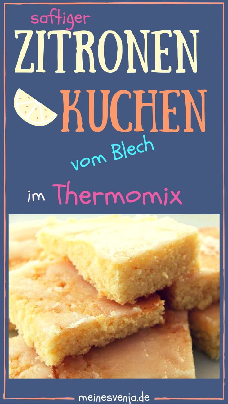 DER Thermomix Zitronenkuchen vom Blech - so schnell so lecker so saftig *** Easy Lemon Sheet Cake Recipe - quick moist yummy