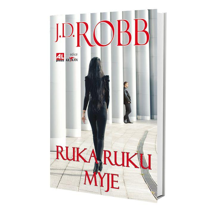 RUKA RUKU MYJE autor J. D.ROBB https://www.alpress.cz/ruka-ruku-myje/