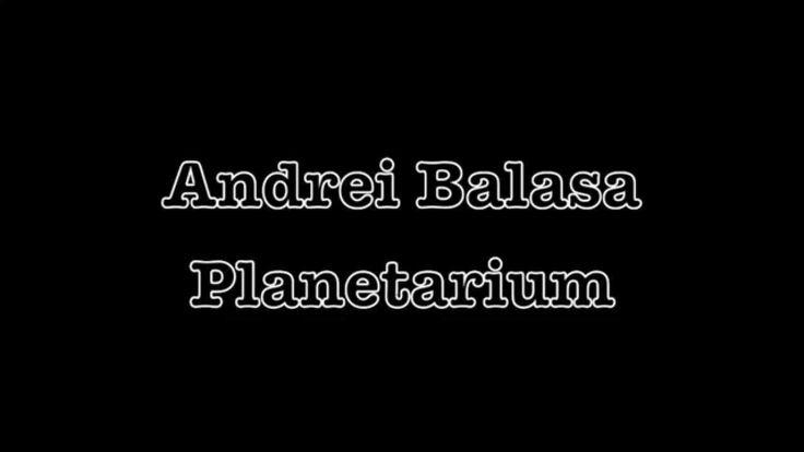 Andrei Bălașa- Planetarium
