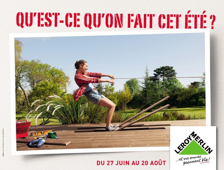 Campagne d'affichage nationale - Leroy Merlin - agence PéoLéo