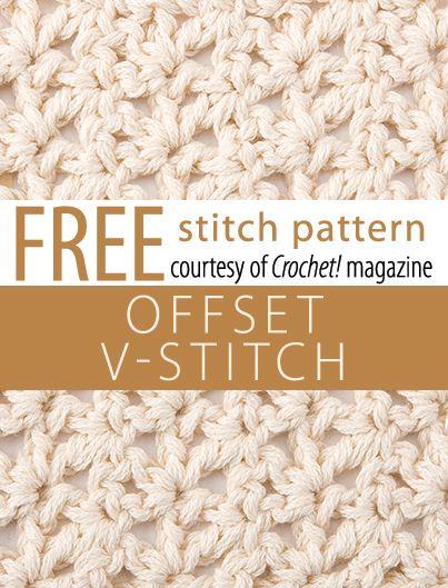 Free Offset V-Stitch Pattern from Crochet! magazine. Download here: http://www.crochetmagazine.com/stitch_patterns.php?pattern_id=90