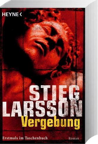 Vergebung, Stieg Larsson, Krimis, Thriller & Horror