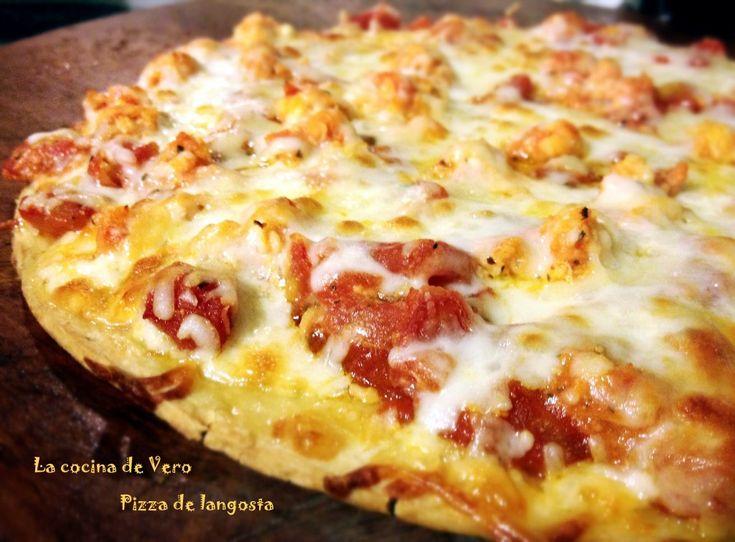 Pizza de langosta - La cocina de Vero - #pizza
