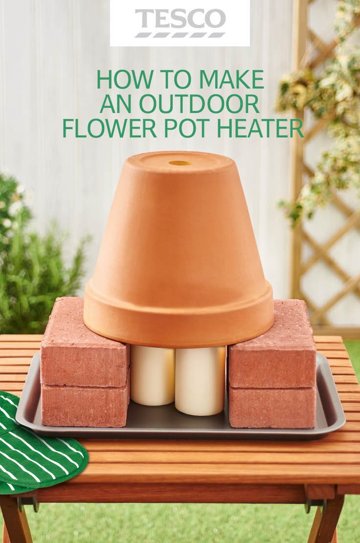 Dining alfresco? ...♥♥...  Keep warm on chilly spring evenings with a money-saving DIY outdoor heater that uses candles and terracotta flower pots. | Tesco Living
