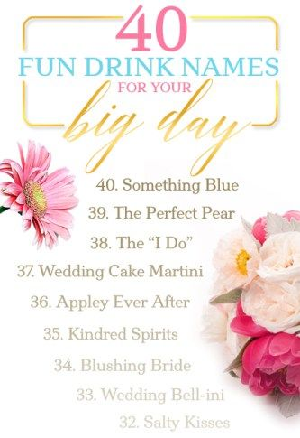 40 Fun Drink Names For Your Big Day - Wedding Cocktail Recipe Ideas