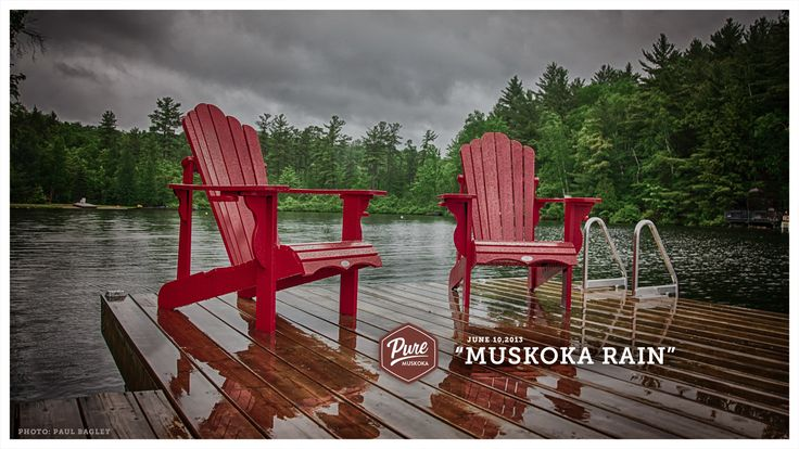 Another wet day in Muskoka - but at least we're in Muskoka!