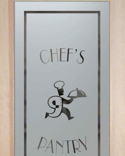 Etched Glass Pantry Door Running Chef With Platter Sandblast My Husbandu0027s  Cousin Has This On Their
