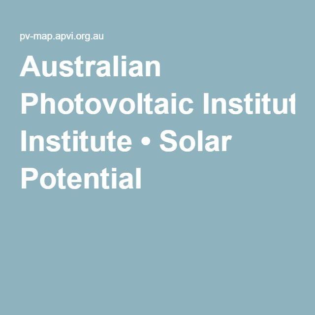 Australian Photovoltaic Institute • Solar Potential