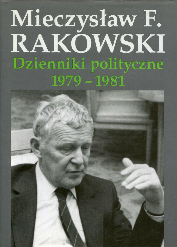 """""""Dzienniki polityczne 1979-1981"""" Mieczysław F. Rakowski Cover by Krystyna Töpfer Published by Wydawnictwo Iskry 2004"""