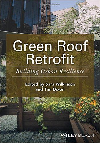 Green Roof Retrofit: Building Urban Resilience
