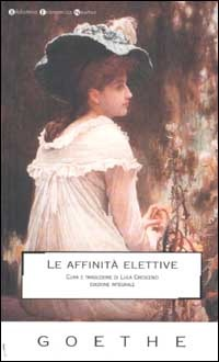 ELECTIVE AFFINITIES by Wolfgang Goethe