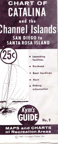 Kym's Guide of Catalina and the Channel Islands Chart 1962