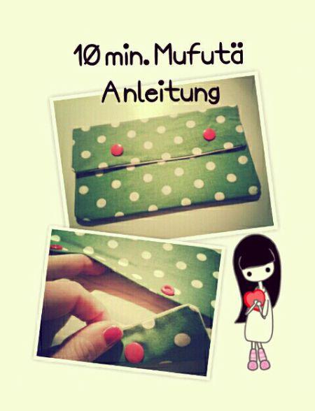Ihr Lieben, ein kleines Mufutä (Multifunktionstäschchen) in nur 10 Minuten? Nix…