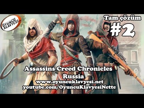 Assassin's Creed Chronicles Russia Tam Çözüm #2