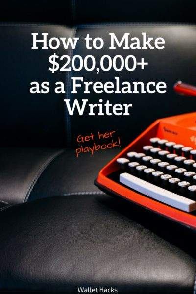 How To Make 200 000 As A Freelance Writer A Mother Of 2 Shares Her Exact Playbook