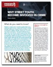 Why Street Youth Become Involved in Crime - Homeless Hub Research Summary Series  http://homelesshub.ca/resource/why-street-youth-become-involved-crime-homeless-hub-research-summary-series#sthash.cIBy1CS8.dpuf
