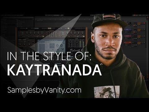 KAYTRANADA Tutorial: In The Style Of Vol.4 - Kaytranada + Sample Pack - YouTube