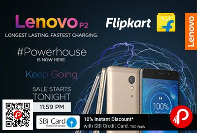 Flipkart launching #LenovoP2 #Mobile at Rs.16999. Extra 10% Instant Discount with SBI Credit Card. 5100mAh Battery, 24W Rapid Charger & Snapdragon 625 Processor, Longest Lasting, Fastest Charging, Powerhouse, Just Like Lenovo P2, Full Metal Design, 3GB RAM, 32GB ROM, 5.5 Super Amoled Screen, Full HD 1920*1080 Resolution, 13MP Sony Back Camera, 5MP Front Camera, Expandable Upto 128 GB.  http://www.paisebachaoindia.com/lenovo-p2-mobile-powerhouse-at-rs-16999-flipkart/