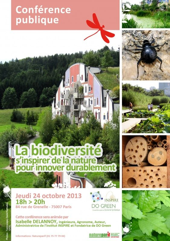 Conférence publique « La biodiversité, s'inspirer de la nature pour innover durablement » http://www.pariscotejardin.fr/2013/10/conference-publique-la-biodiversite-s-inspirer-de-la-nature-pour-innover-durablement/