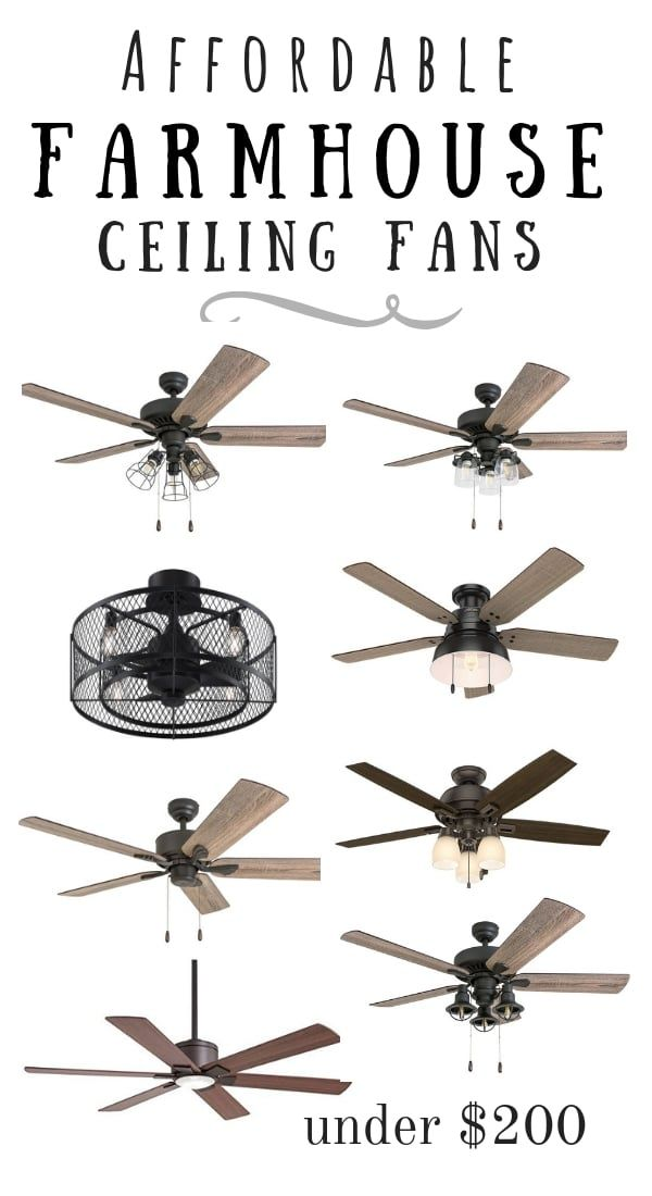 10 Affordable Modern Farmhouse Ceiling Fans In 2020 Farmhouse Ceiling Fan Farmhouse Style Ceiling Fan Ceiling Fan Bedroom