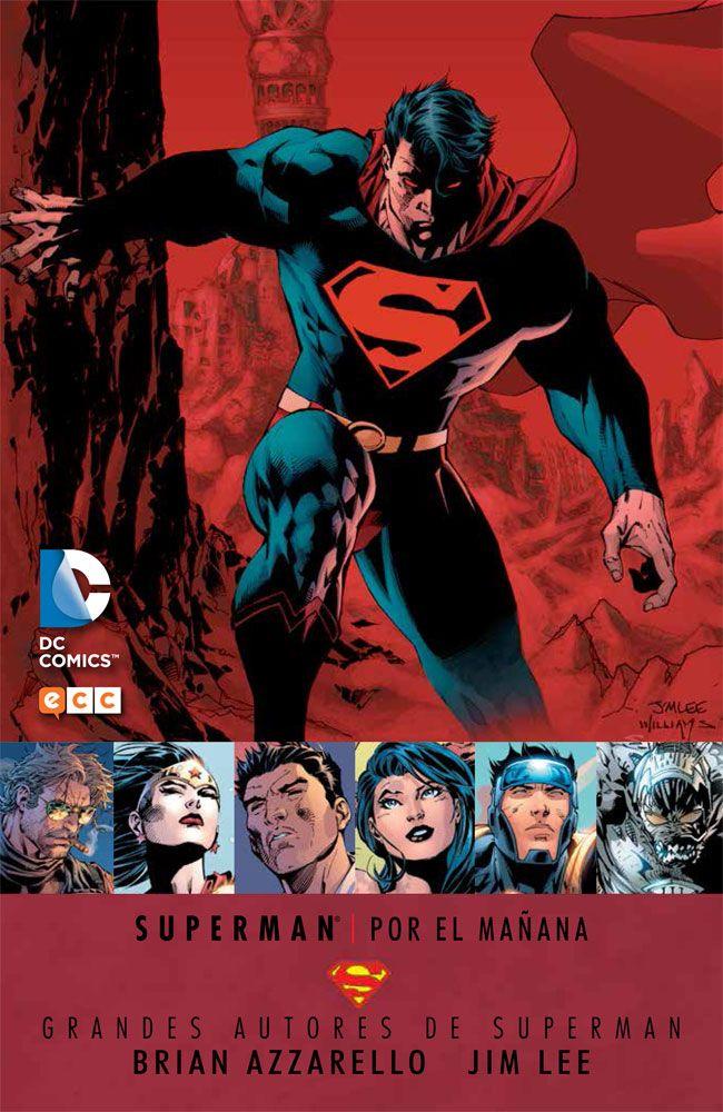 """Superman: Por el mañana"" (Brian Azzarello y Jim Lee, ECC Comics)"