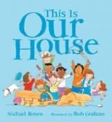 REFLECTION :  This is Our House by Michael Rosen
