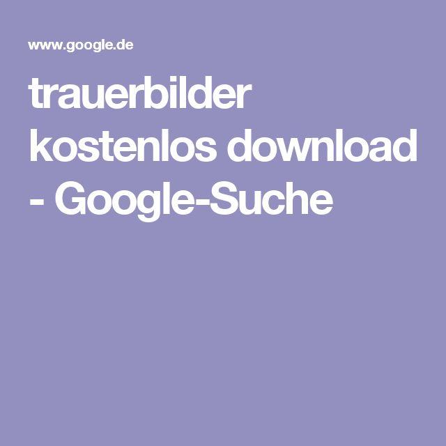 trauerbilder kostenlos download - Google-Suche