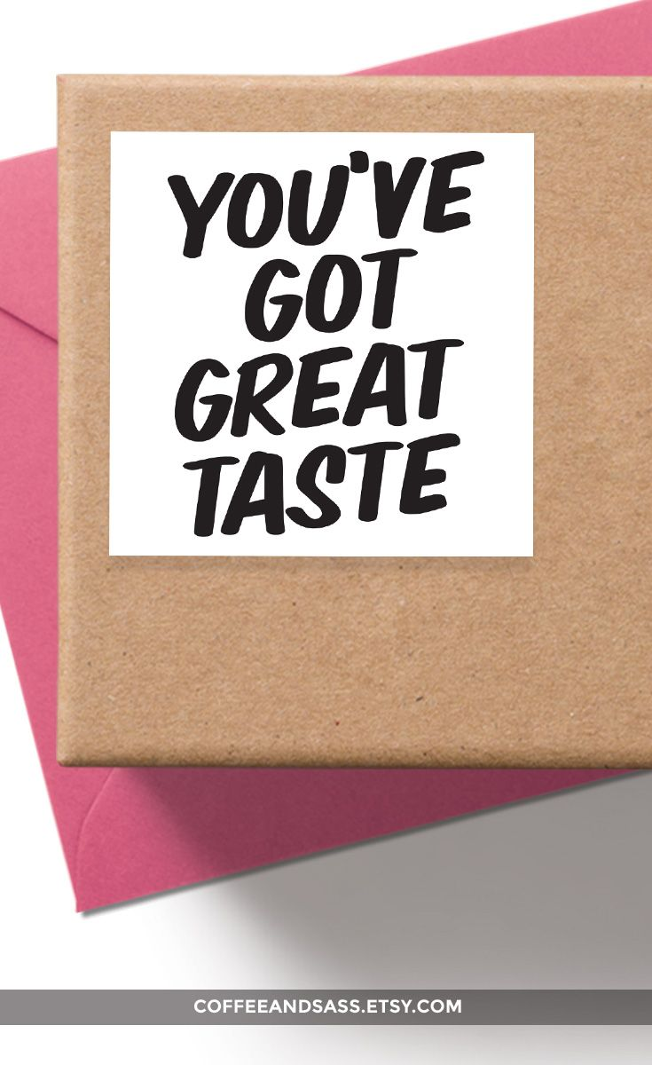 you've got great taste printable stickers, printable thank you