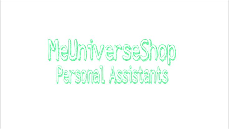 #Personalassistants send your resume at webmaster@me-universe-shop.org and visit our website: MeUniverseShop