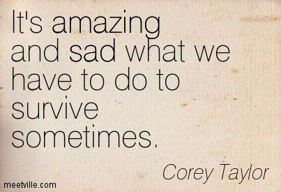 Corey Taylor Quotes - Meetville