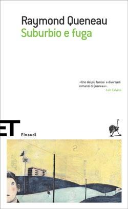 Raymond Queneau, Suburbio e fuga, ET Scrittori