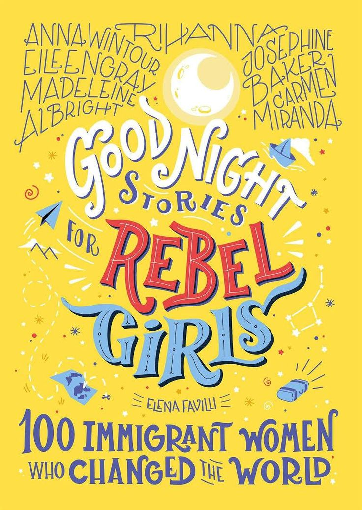 By: Rebel Girls 978-1-7333292-9-3 Good Night Stories for Rebel Girls - 100 Immigrant Women Who Changed the World Good Night Stories for Rebel Girls: 100 Immigrant Women Who Changed the World is the third book in the New York Times bestselling series for children. Packed with 100 all-new bedtime stories about the lives of incredible female figures from the past and the present, this volume recognizes women who left their birth countries for a multitude of reasons: some for new opportunities… Madeleine Albright, Carmen Miranda, Tapas, Good Night Story, Books To Read, My Books, Josephine Baker, Girls Series, Anna Wintour