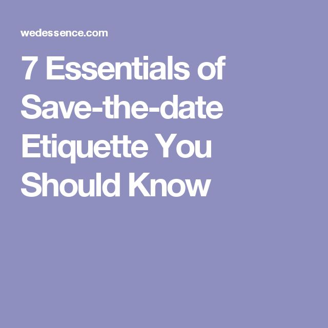 25+ Best Ideas About Wedding Save The Date Etiquette On