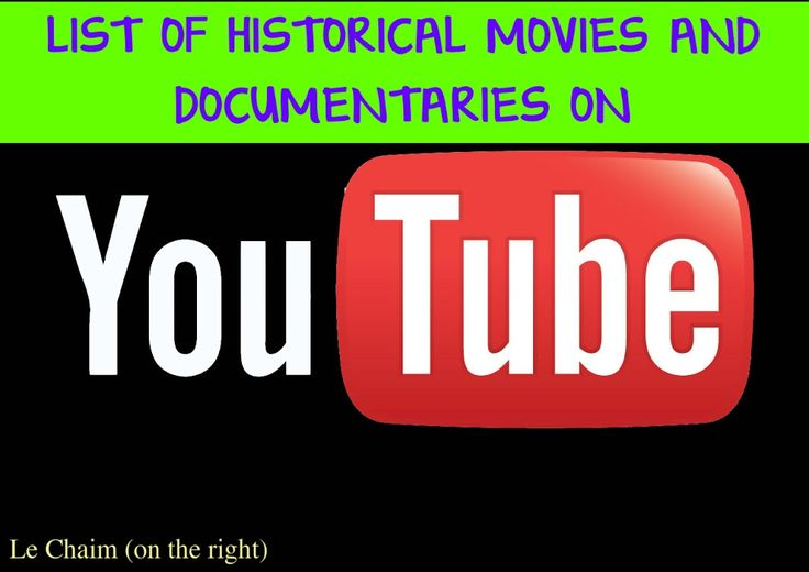 List of Historical Movies on YouTube