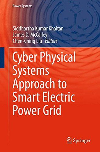 Cyber Physical Systems Approach to Smart Electric Power Grid (Power Systems)