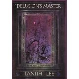 Delusion's Master (Hardcover)By Tanith Lee