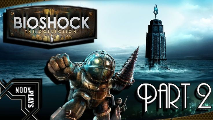 Bioshock The Collection Gameplay Walkthrough Part 2 - How To Hack (1080p...