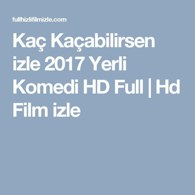 Kaç Kaçabilirsen izle 2017 Yerli Komedi HD Full | Hd Film izle