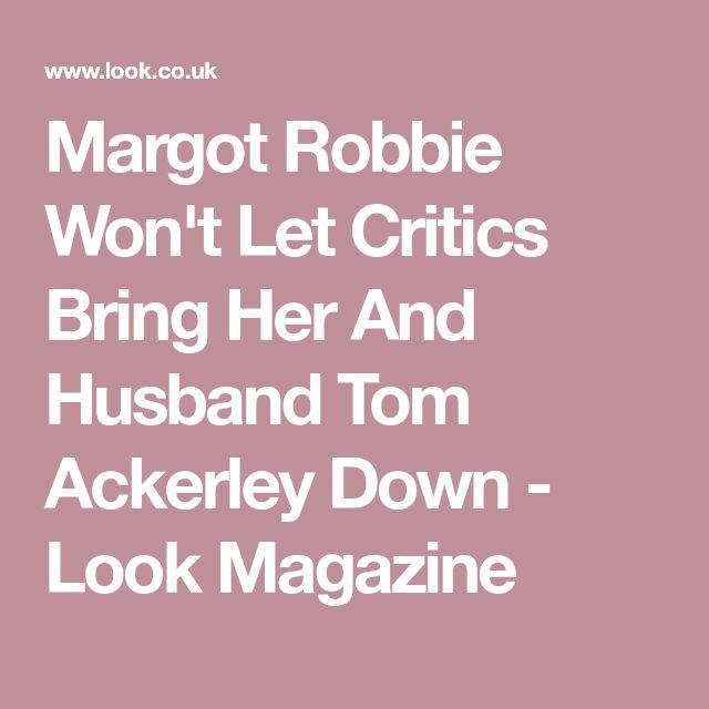 Margot Robbie Won't Let Critics Bring Her And Husband Tom Ackerley Down - Look Magazine